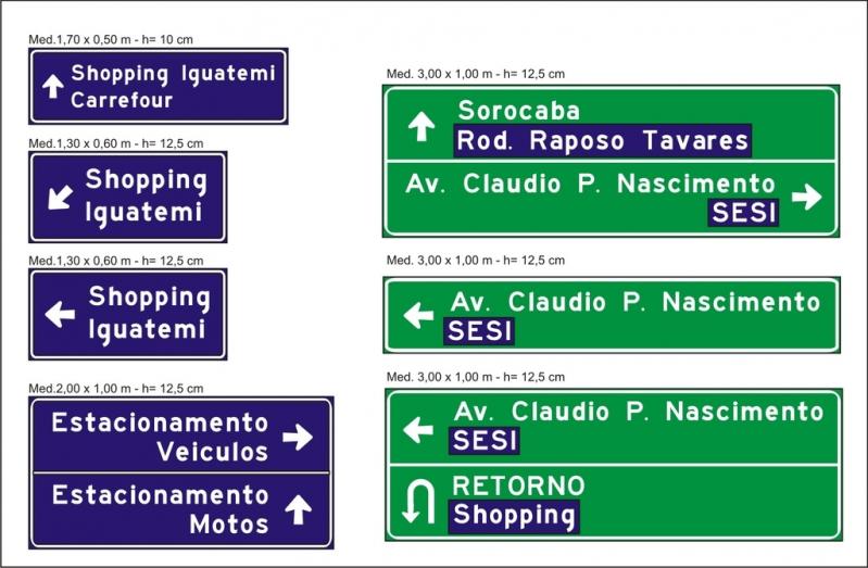 Placas de Sinalização de Rodovia Valores Parque das Laranjeiras - Placa de Sinalização para Rodovia